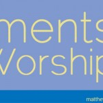 Elements of Worship: Confession