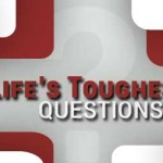 Life's Toughest Questions Resources